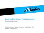 Quels sont les freins à l'accès aux soins ? Quartier Bellevue à Nantes. Diaporama présenté au Colloque national du Réseau français des villes-santé de l'OMS. Grenoble, 21 octobre 2013