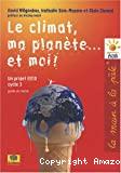 Le climat, ma planète et moi !