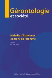 Vol. 39, N°154 - Octobre 2017 - Maladie d'Alzheimer et droits de l'Homme (Bulletin de Gérontologie et Société, Vol. 39, N°154 [02/10/2017])
