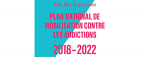Plan national de mobilisation contre les addictions 2018-2022