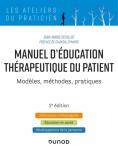 Manuel d'éducation thérapeutique du patient. Modèles, méthodes, pratiques