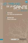 N°57 - Hiver 2017 - Les réformes perpétuelles (Bulletin de Les Tribunes de la Santé. Sève, N°57 [01/12/2017])