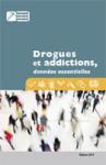 Drogues et addictions, données essentielles. Edition 2019