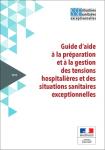 Guide d'aide à la préparation et à la gestion des tensions hospitalières et des situations sanitaires exceptionnelles