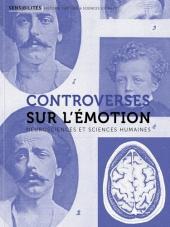 Controverses sur l'émotion. Neurosciences et sciences humaines. Publié dans la revue