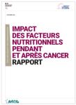 Impact des facteurs nutritionnels pendant et après un cancer