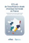 Atlas de l'insuffisance rénale chronique terminale en France