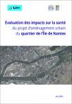 Evaluation des impacts sur la santé du projet d'aménagement urbain du quartier de l'Île de Nantes