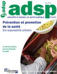 N°103 - Juin 2018 - Prévention et promotion de la santé. Une responsabilité collective (Bulletin de Actualité et Dossier en Santé Publique, N°103 [01/06/2018])