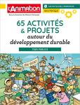 65 activités et projets autour du développement durable. Tous publics
