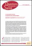 N°169 - Octobre 2011 - Le renoncement aux soins : une approche socio-anthropologique (Bulletin de Questions d'économie de la santé, N°169 [01/10/2011])