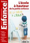 N°114 - Septembre-octobre 2018 - L'école à hauteur de la petite enfance (Bulletin de Le Journal des Professionnels de l'Enfance, N°114 [01/09/2018])