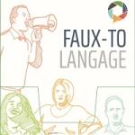 Faux-To Langage. Outil pédagogique abordant la thématique des stéréotypes et des discriminations