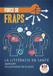 N°3 - Septembre 2018 - La littératie en santé appliquée à la promotion de la santé (Bulletin de Force de FRAPS, N°3 [01/09/2018])