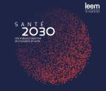 Santé 2030. Une analyse prospective de l'innovation en santé