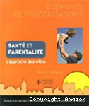 Santé et parentalité. L'approche des villes