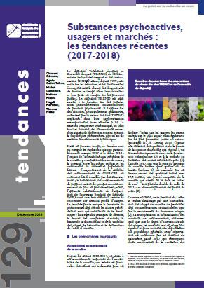 N°129 - Décembre 2018 - Substances psychoactives, usagers et marchés : les tendances récentes (2017-2018) (Bulletin de Tendances, N°129 [03/12/2018])