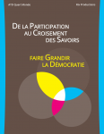 De la participation au croisement des savoirs : faire grandir la démocratie
